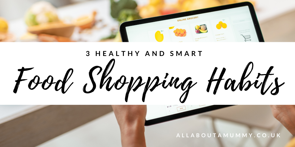 3 Healthy and Smart Food Shopping Habits to Adopt blog post title