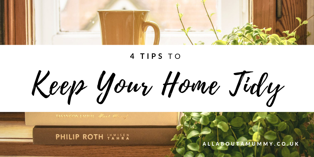 Picture of a windowsill with blog post title 4 tips to keep your home tidy across