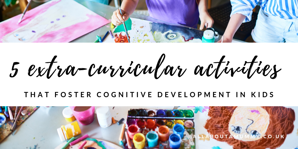 5 Extra-curricular activities that foster cognitive development in kids blog post title with image of kids art class behind