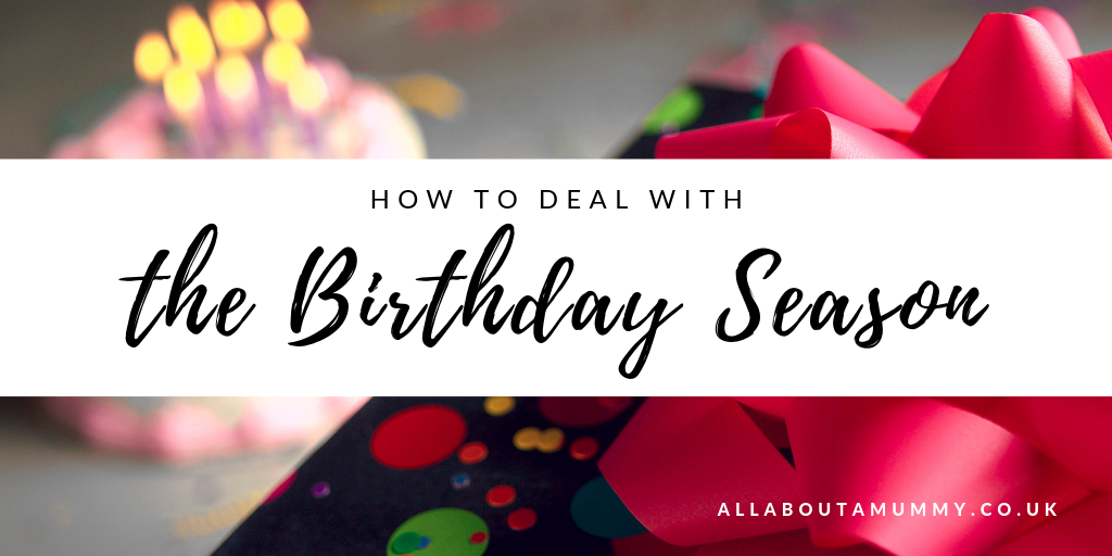 How to deal with the Birthday Season blog post title with picture of a present and birthday cake behind
