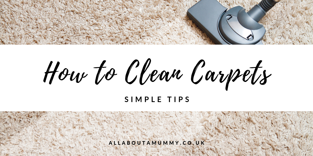 How to clean carpets - Simple tips blog posts title with image of carpert cleaner behind.