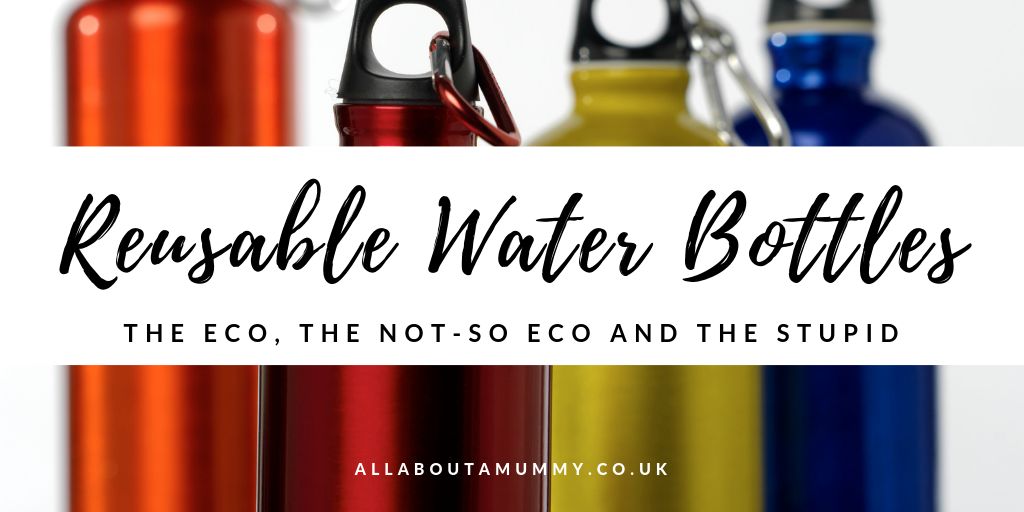 Picture of metal flask water bottles with blog post title Reusable water bottles - the eco, the not-so eco and the stupid written across