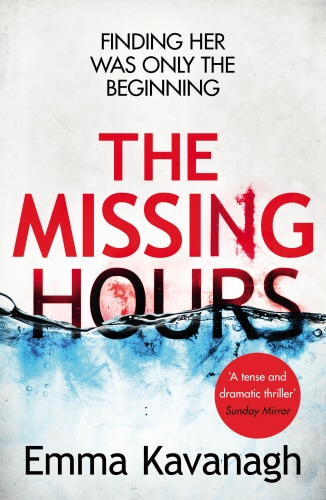 Picture - The Missing Hours by Emma Kavanagh Book Review