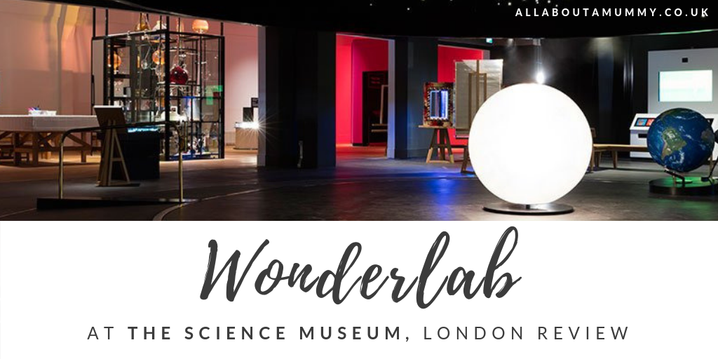 Picture of Wonderlab at the Science Museum with blog post title overlay
